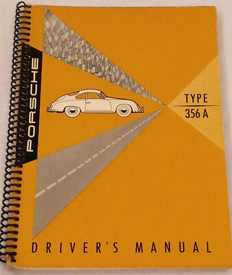 Porsche Drivers Owners Manual - 356 A 356A T2