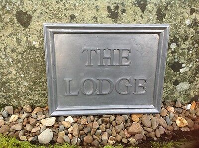 "Solid Lead House Name Plaque. "" The Lodge """