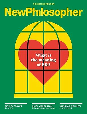 NewPhilosopher Magazine #19, WHAT IS THE MEANING OF LIFE? OLIVER BURKEMAN (NEW)