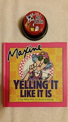 Maxine Hallmark Press in Case of Hot Flash Button & Yelling it Like it is Book