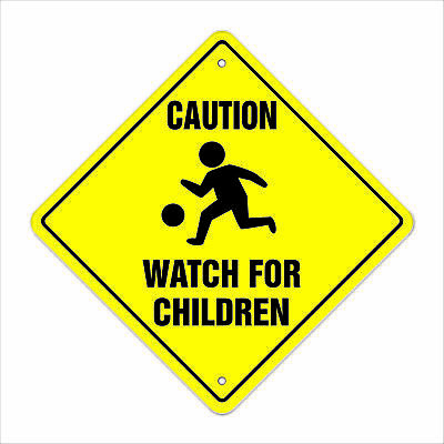 "Caution Watch For Children Crossing Sign Zone Xing 12"" slow playing at play"