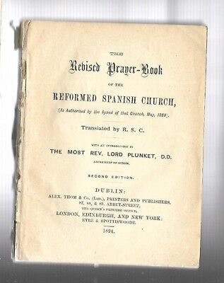 """VINTAGE: """"THE REVISED PRAYER-BOOK OF THE REFORMED SPANISH CHURCH2 1894  liturgy"""