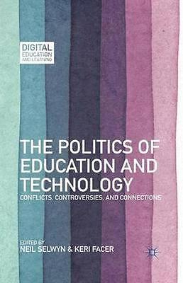 NEW The Politics Of Education And Technology BOOK (Paperback) Free P&H