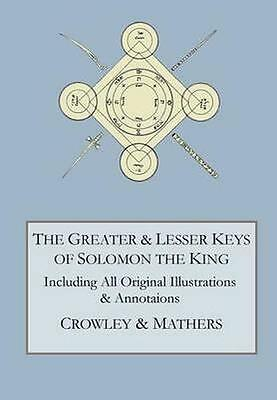 NEW The Greater And Lesser Keys Of Solomon The King by S. L.... BOOK (Hardback)