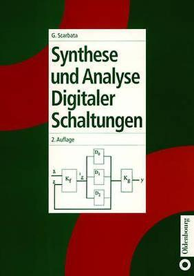 NEW Synthese Und Analyse Digitaler Schaltungen by Gerd Scarbata BOOK (Hardback)