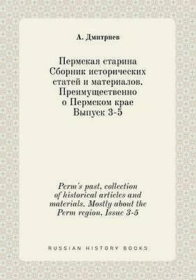 NEW Perm's Past, Collection Of Historical... BOOK (Paperback / softback)