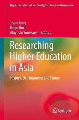 NEW Researching Higher Education In Asia BOOK (Hardback) Free P&H