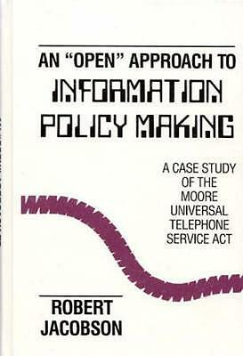 NEW An Open Approach To Information Policy Making BOOK (Hardback) Free P&H