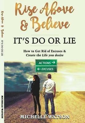NEW Rise Above & Believe by Michelle Watson BOOK (Paperback) Free P&H