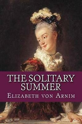 NEW The Solitary Summer by Elizabeth Von Arnim BOOK (Paperback) Free P&H
