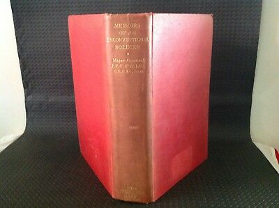 MEMOIRS OF AN UNCONVENTIONAL SOLDIER, J.F.C FULLER, 1st 1936, POSSIBLY SIGNED.