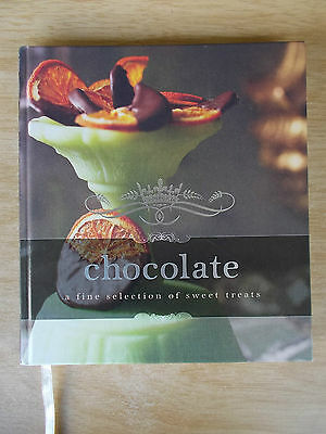 Chocolate~A Fine Selection of Sweet Treats~Recipes~Cookbook~160pp H/B~2010