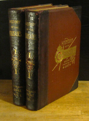HISTORY of CRUSADES in TWO VOLS. (1880) A. Michaud GUSTAVE DORE Rare 1st Edition