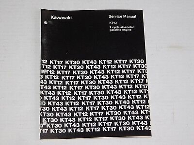 Kawasaki KT43 Shop Manual 2 Cycle Air Cool Gas Engine Motor Service Repair Book