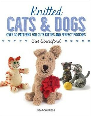 New Knitted Cats and Dogs By Sue Stratford