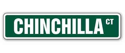 "CHINCHILLA Street Sign pet cage guinea pig signs| Indoor/Outdoor | 30"" Wide"