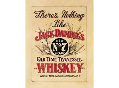 NEW Jack Daniels Nothing like tin metal sign