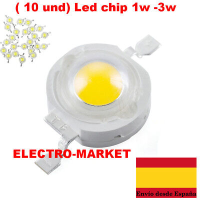 ( 10 und) Led chip 1w -3w  Blanco frio, Blanco calido 3,2-3,6v- 100-120Lm.