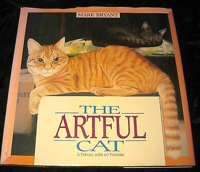 The Artful CAT – A tribute with 60 portraits by Mark Bryant  (Author) Hardcover