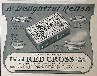 1905 Ad(H8)~Flaked Red Cross Smoked Halibut. Shute & Merchant Co. Gloucester