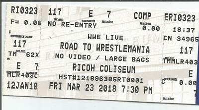 2 Tickets WWE: Live - Road To Wrestlemania March 23 2018 Ricoh Coliseum Toronto