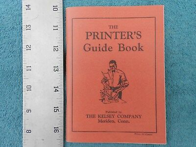 The Printer's Guide Book by the Kelsey Company, Excelsior Press & Similar