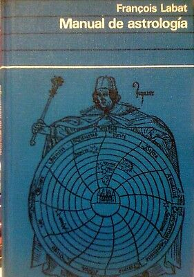 MANUAL DE ASTROLOGÍA - François Labat