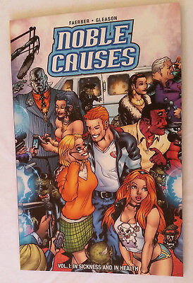 Noble Causes Volume 1 by Jay Faerber