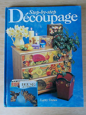 Step-By-Step Decoupage~Letty Oates~33 Projects~Techniques~80pp H/B~1995