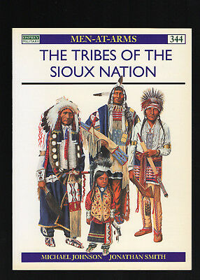 The Tribes of the Sioux Nation  Osprey Men-at-Arms 344 Indianer