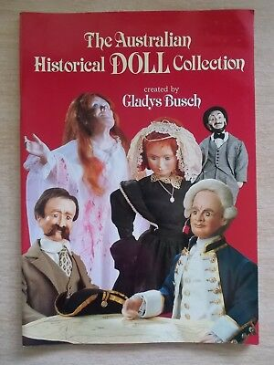 The Australian Historical Doll Collection~Gladys Busch~56pp P/B~1988