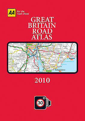 AA Great Britain Road Atlas 2010 (AA Atlases and Maps), AA Publishing, New Book