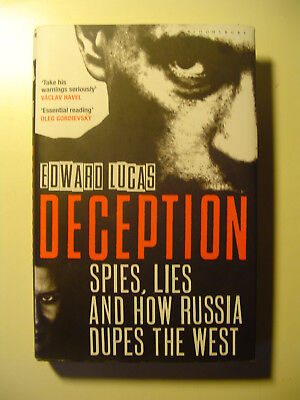 Deception Spies Lies and How Russia Dupes the West Edward Lucas EA geb. SU Putin