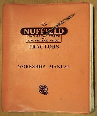 Original Nuffield Universal Three 3 & Four 4 Tractors Workshop Manual