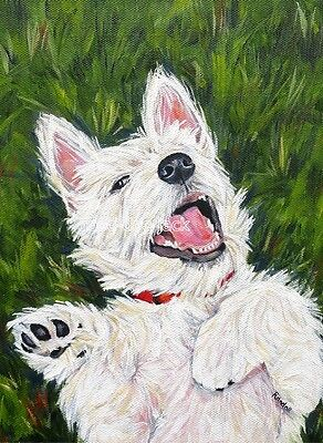 "West Highland Terrier ACEO WESTIE PRINT Painting ""BEING SILLY"" Dog RANDALL"