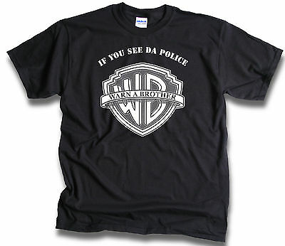 If You See Da Police Warn A Brother Mens T Shirt Rap Hip Hop Sm - 3XL Front/Rear