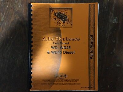 Parts Manual For Allis Chalmers Tractors  WD WD45 WD45 DIESEL by Jensales