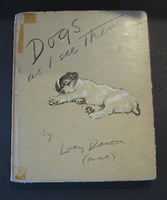Vintage Dogs As I See Them Lucy (Mac) Dawson 1937 Grosset & Dunlap, Inc
