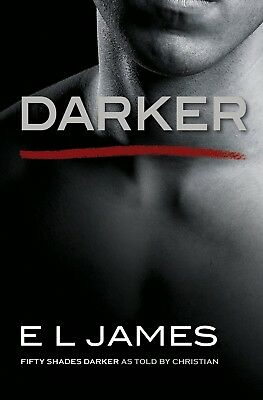 Fifty Shades Darker 50 Shades Darker As Told By Christian EL James New Paperback