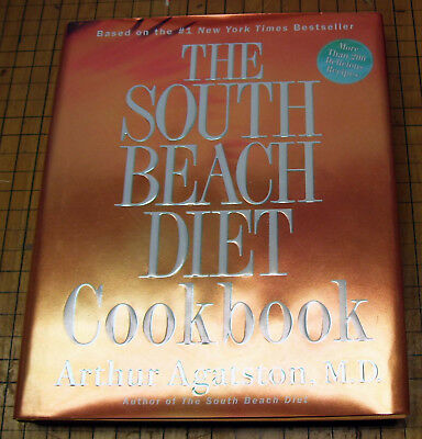 South Beach Diet Cookbook More Than 200 Delicious Recipes Hardcover