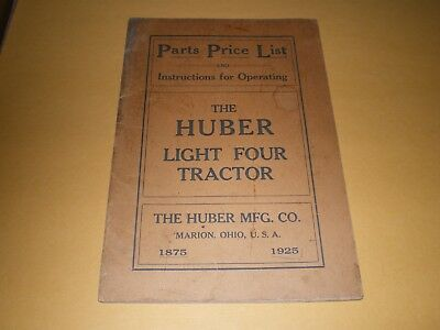Booklet Parts Price List Instructions For Operating Huber Light Four Tractor