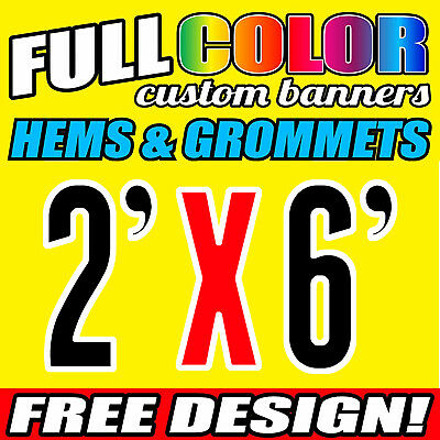 "2X6' FT Custom Banner 13oz Vinyl Outdoor Personalize Signs Advertise 24"" x 60"""