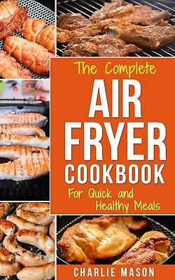 Air fryer cookbook: Air fryer recipe book and Delicious Air Fryer Recipes Easy