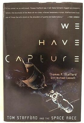 SIGNED We Have Capture Book Tom Stafford NASA Astronaut 2002
