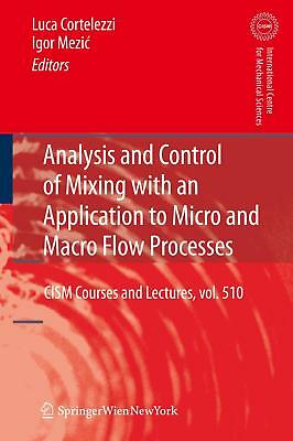 Analysis and Control of Mixing with an Application to Micro and Macro Flow Pro..
