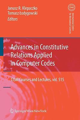 Advances in Constitutive Relations Applied in Computer Codes  CISM Internation..