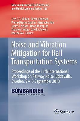 Noise and Vibration Mitigation for Rail Transportation Systems  Notes on Numer..