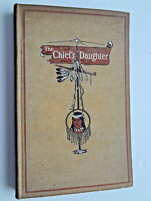 The Chief's Daughter-Legend of Niagara-Paul Carus-Biedermann-1901 OPEN COURT 1ST