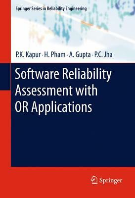 Software Reliability Assessment with OR Applications Kapur, P. K. Pham, Hoang ..