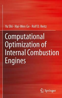Computational Optimization of Internal Combustion Engines Shi, Yu Ge, Hai-Wen ..